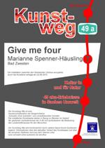 Schild am Kunstwerk Give me Four von Marianne Häusling